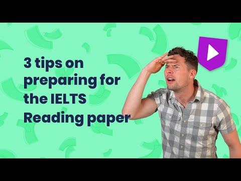 3 tips on preparing for the IELTS Reading paper
