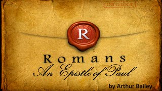 Romans: An Epistle of Paul Chapter 2 Pt. 2
