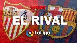 EL RIVAL | SEVILLA - FC BARCELONA: SARABIA, EL PIZJUÁN Y EL DÍA QUE EL BARÇA FUE A LOS TOROS