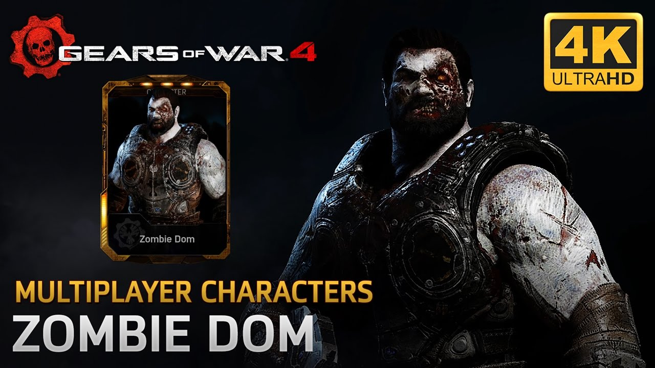 Gears Of War 4 Multiplayer Characters Zombie Dom Youtube
