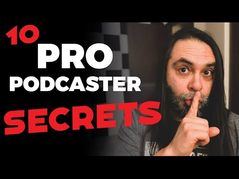 10 Secrets Pro Podcasters Use To Create Successful Podcasts