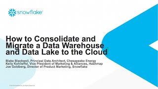 How to Consolidate & Migrate a DW & Data Lake to the Cloud & Snowflake  l  Chesapeake Energy
