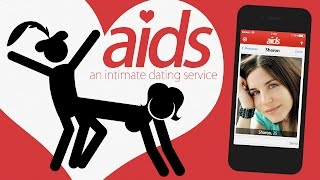 AIDS! - A Contagious New Dating App!