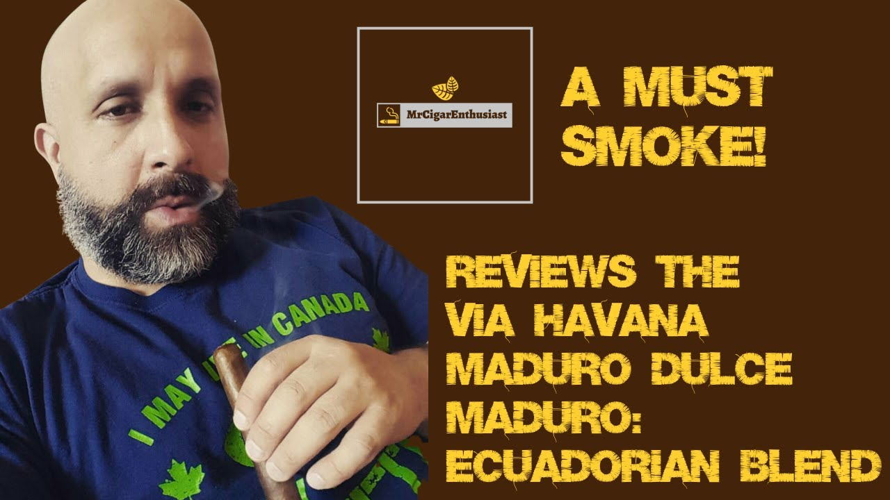 MrCigarEnthusiast Reviews The Via Havana Connecticut Belicoso - Ecuadorian Blend