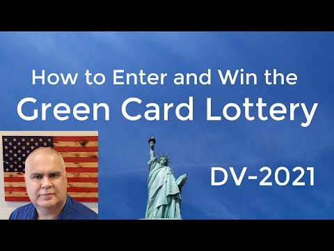 DV Lottery Entry DV2021 - Win A Green Card