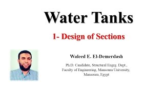 1- Design of Sections in Water Tanks (Stage I & Stage II)