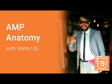 AMP Anatomy with Malte Ubl