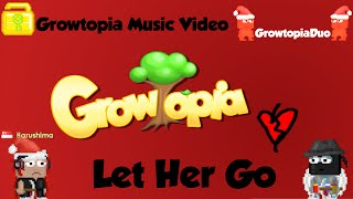 Video Growtopia Music Video: Let Her Go- Passenger download MP3, 3GP, MP4, WEBM, AVI, FLV Juli 2018