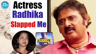 Actress Radhika Slapped Me - Comedian Sudhakar || Frankly with TNR || Talking Movies With iDream