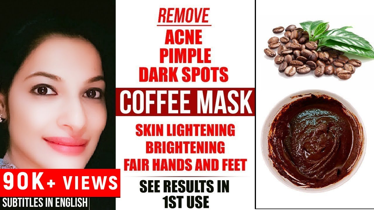 Coffee Mask | Remove Acne, Pimple, Dark Spots | Skin Lightening, Brightening, Fair Hands & Feet
