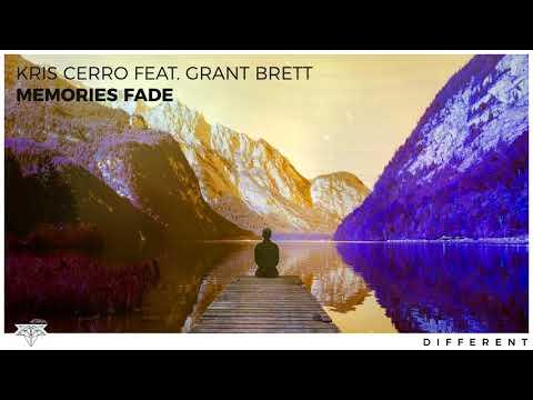 Kris Cerro - Memories Fade (feat. Grant Brett)