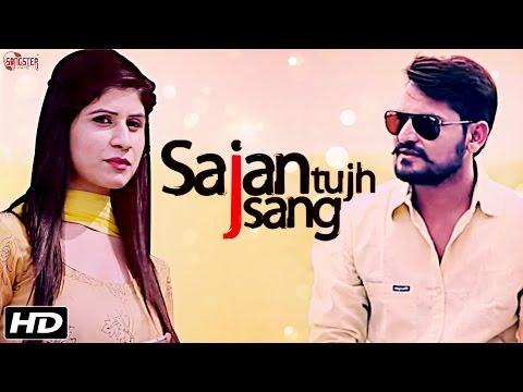 Sajan Tujh Sang - Anuj Chitlangia - Official Full Video - New Hindi Songs 2016