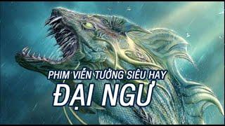 Đại Ngư   - Phim Vien Tuong Sieu Hay