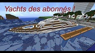 Minecraft - Yachts des abonnés ! #1