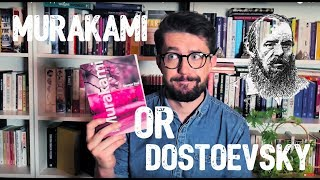 Can we objectively judge literature Murakami or Dostoevsky