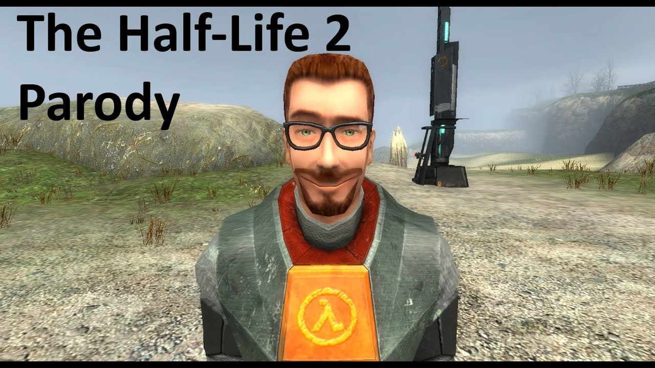 The Half Life 2 Parody Part 2 Youtube