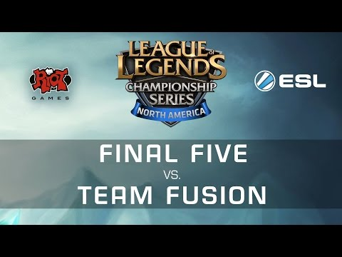 Final Five vs. Team Fusion - NA LCS Expansion Game-1