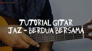 Download Lagu TUTORIAL GITAR JAZ - BERDUA BERSAMA (Lengkap dgn TAB) mp3