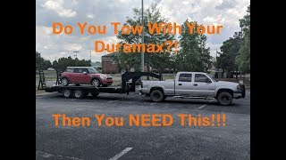 What You NEED if You Tow with Your Duramax!!!