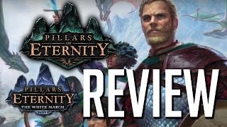 Pillars of Eternity + White March part 1 REVIEW [gamepressure.com]