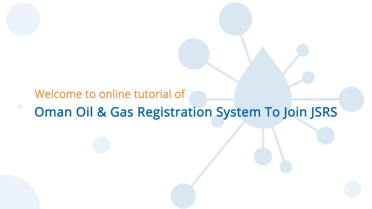 Welcome to Oman Oil and Gas - Joint Supplier Registration System
