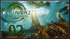 "Guild Wars 2 - Heart of Thorns | Story #02 | ""Fuß fassen"""