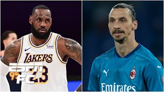 LeBron James responded PERFECTLY to Zlatan Ibrahimovic - Marcotti | ESPN FC