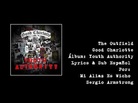 Good Charlotte - The Outfield (Lyric & Sub Español)