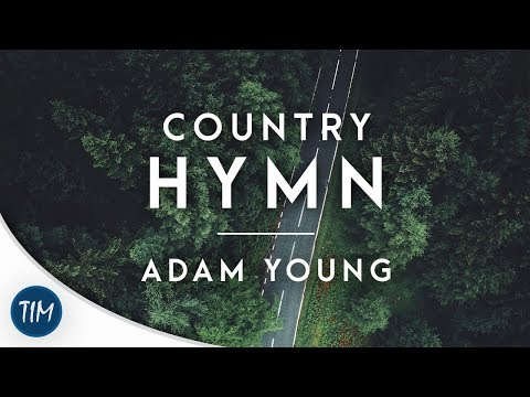 Country Hymn | Adam Young