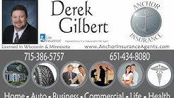 Anchor Insurance of Hudson, Wisconsin Derek Gilbert   Agent