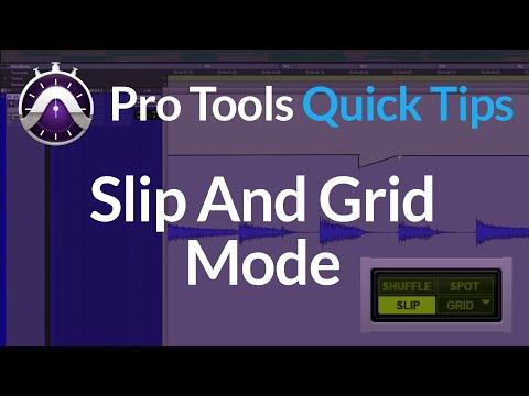 Pro Tools Quick Tip - Slip & Grid Mode