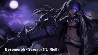 [Nightcore] Besomorph - Scream (ft. Riell)