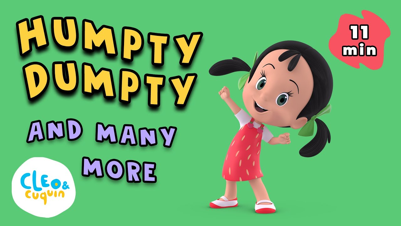 HUMPTY DUMPTY and MANY MORE Songs for Kids with Cleo and Cuquin   Nursery Rhymes in English 🇺🇸🇬🇧