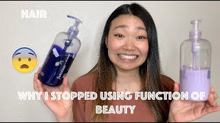 Why I stopped using Function of Beauty