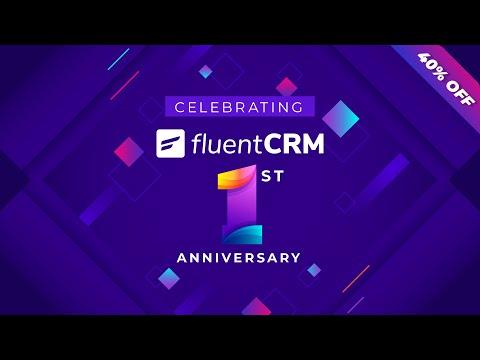 Celebrating FluentCRM's First Anniversary! | WPManageNinja