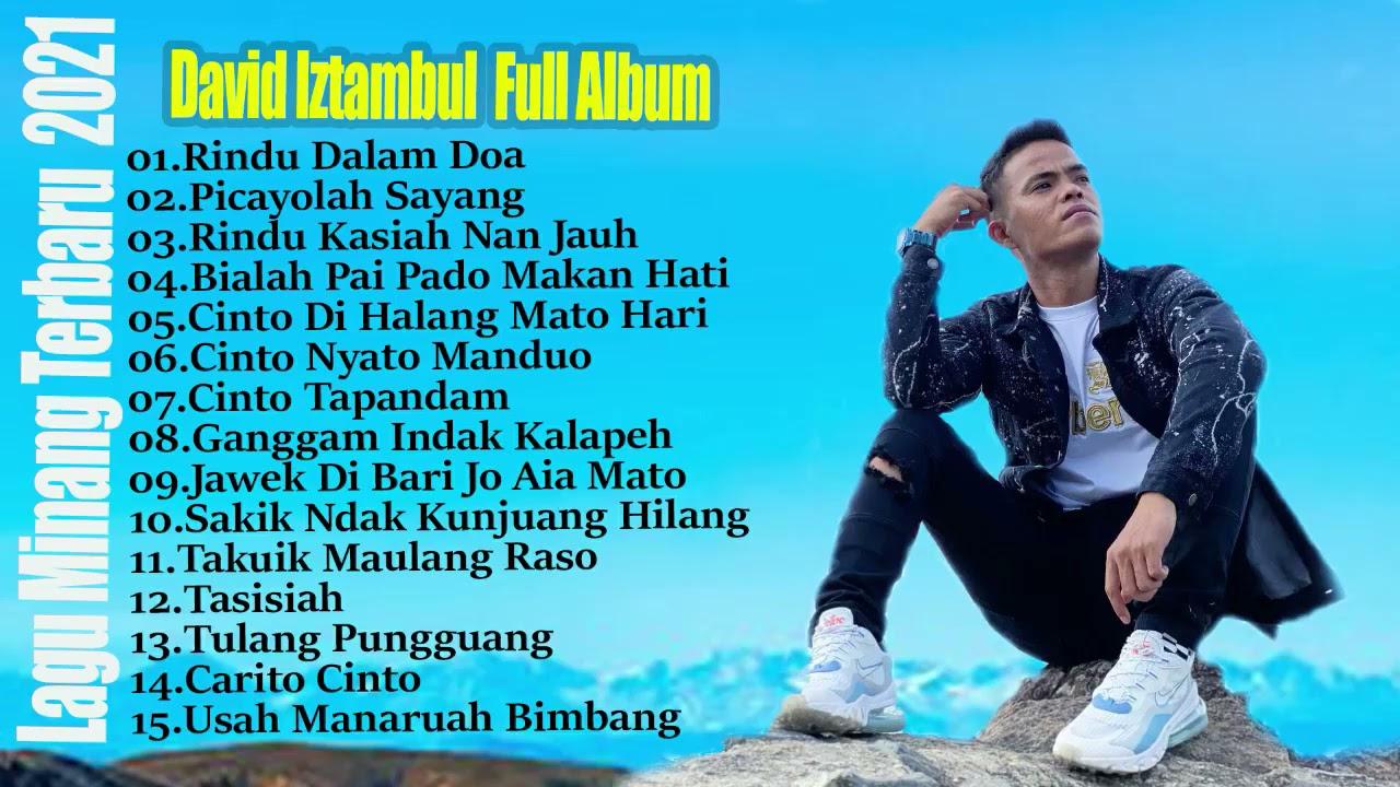 David Iztambul  Full Album  - Lagu Minang Terbaru 2021