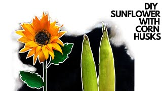 How To Make Sunflowers With Corn Husk  Diy Decor