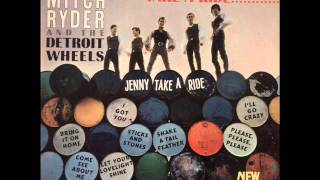 Mitch Ryder And The Detroit Wheels - Shake A Tail Feather