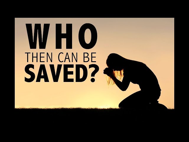 Who Then Can Be Saved? · 210131 AM · Pastor Jerome Pittman