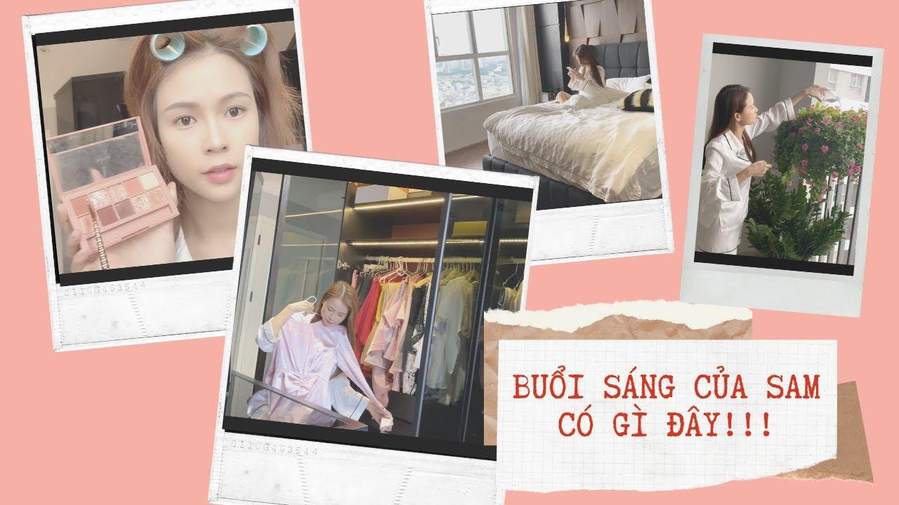 BUỔI SÁNG CỦA SAM - SKINCARE + MAKE UP SƯƠNG SƯƠNG | Sam Chia Sẻ