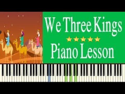 We Three Kings Lyrics Chords Piano Lesson Youtube