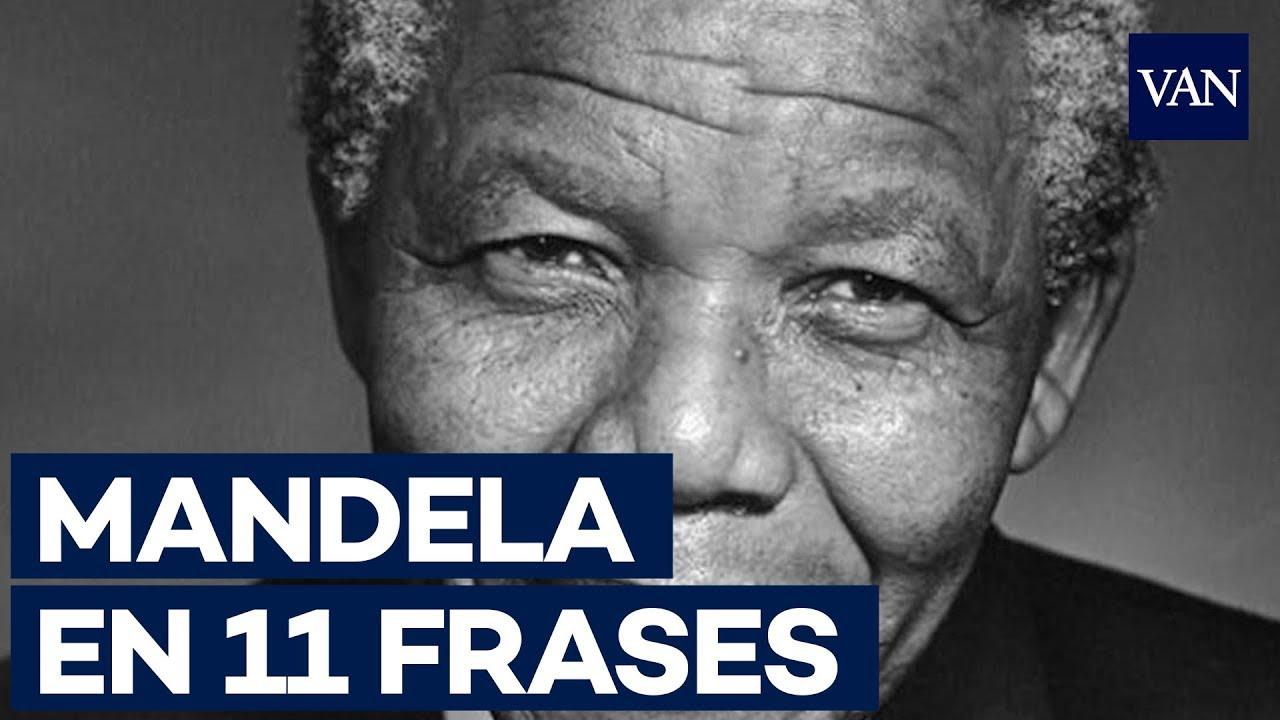 Once Frases De Nelson Mandela Que Han Pasado A La Historia
