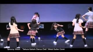 """""""Sakura Gakuin Dance Club"""" Guitar Metal Cover Sakura Gakuin Dance C..."""