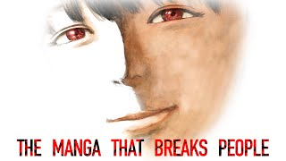 The Manga That Breaks People