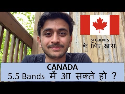 Canada In Band 5.5? For Students | Reality | Kevin Valani
