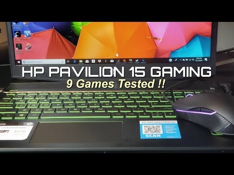 HP Pavilion 15 Gaming - 9 Games Tested !