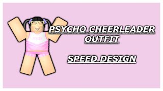 [ROBLOX] Speed Design: Psycho Cheerleader Outfit