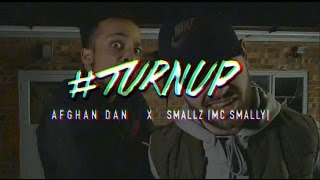 BGMedia Afghan Dan X Smallz (Mc Smally) - #TURNUP