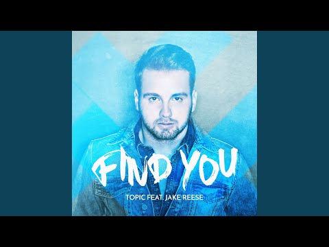 Find You (feat. Jake Reese)