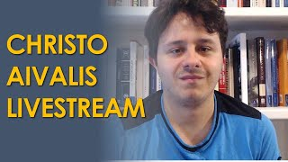Christo Aivalis Politics Livestream